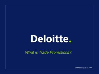 What is Trade Promotions
