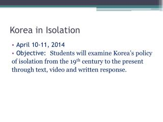Korea in Isolation