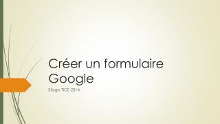 Créer un formulaire Google