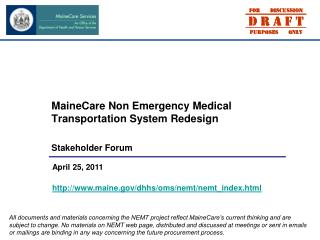 MaineCare Non Emergency Medical Transportation System Redesign  Stakeholder Forum