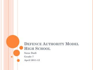 Defence  Authority Model  High School