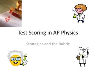 Test Scoring in AP Physics