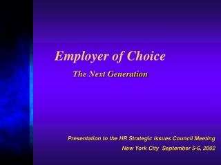 Employer of Choice The Next Generation