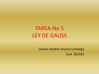 TAREA No 5 LEY DE GAUSS