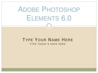 Adobe Photoshop Elements 6.0