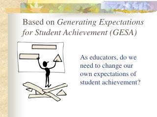 As educators, do we need to change our own expectations of student achievement