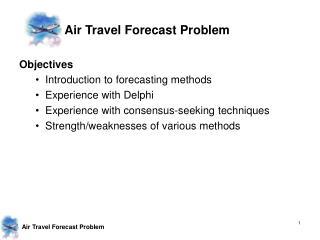 Air Travel Forecast Problem