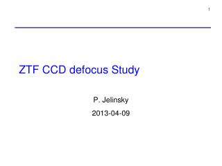 ZTF  CCD defocus Study