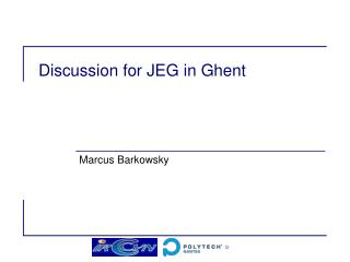 Discussion for JEG in  Ghent