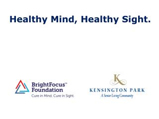 Healthy  Mind,  Healthy Sight.