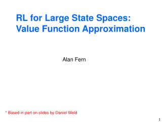 RL for Large State Spaces: Value Function Approximation