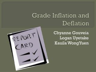 Grade Inflation and Deflation