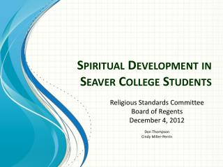 Spiritual Development in  Seaver  College Students