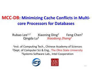 MCC-DB : Minimizing Cache Conflicts in Multi-core Processors for Databases