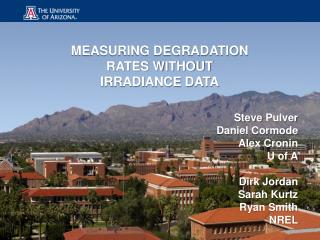 MEASURING DEGRADATION RATES WITHOUT IRRADIANCE DATA