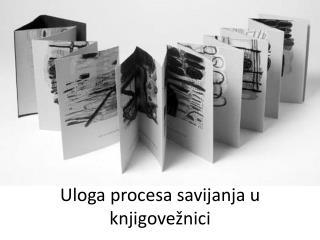 Uloga procesa savijanja u knjigovežnici