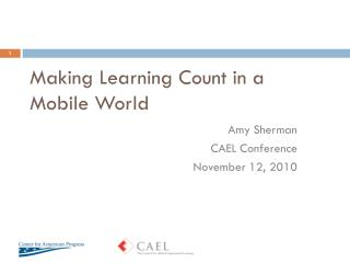 Making Learning Count in a Mobile World