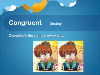 Congruent     Destiny