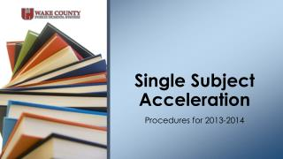 Single Subject Acceleration