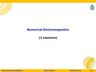 Numerical Electromagnetics (2 sessions)