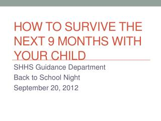 How to Survive the Next 9 Months With Your Child