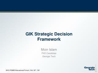 GIK Strategic Decision Framework