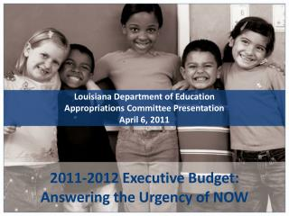 2011-2012 Executive Budget: Answering the Urgency of NOW