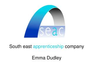 South east  apprenticeship  company Emma Dudley