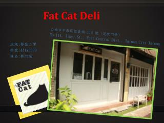 Fat Cat  Deli