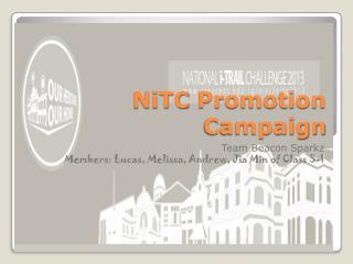 NiTC  Promotion Campaign