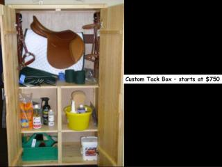 Custom Tack Box   starts at 750