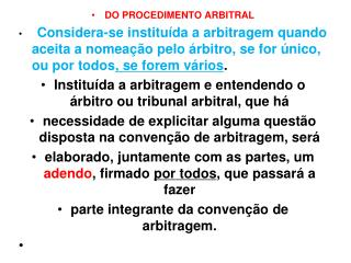 DO PROCEDIMENTO ARBITRAL