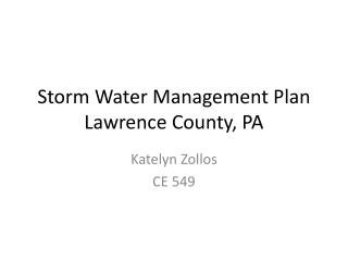 Storm Water Management Plan Lawrence County, PA