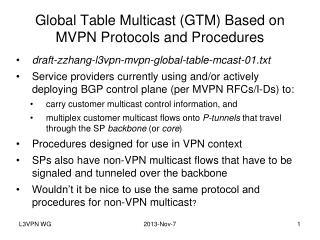 Global Table Multicast (GTM) Based on MVPN Protocols and  Procedures