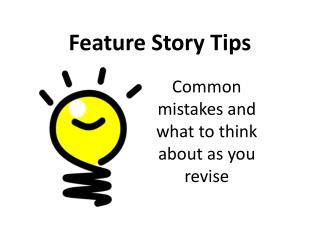 Feature Story Tips