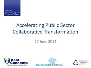 Accelerating Public Sector Collaborative Transformation
