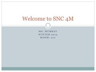 Welcome to SNC 4M