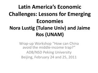 "Wrap-up Workshop ""How can China avoid the middle-income trap?"" ADB/NSD Peking University"