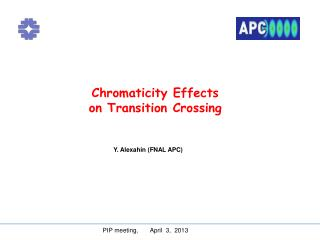 Chromaticity Effects on Transition Crossing