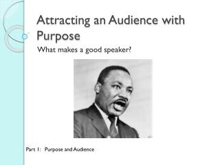 Attracting an Audience with Purpose