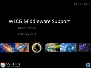 WLCG  Middleware Support