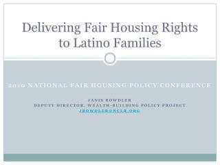 Delivering Fair Housing Rights to Latino Families