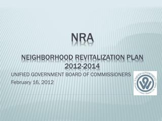 NRA NEIGHBORHOOD REVITALIZATION Plan 2012-2014