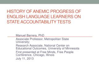 History of  Anemic  Progress of English Language Learners on State Accountability Tests