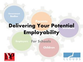 Delivering Your Potential Employability