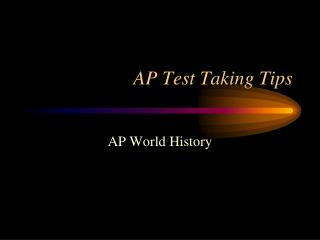 AP Test Taking Tips