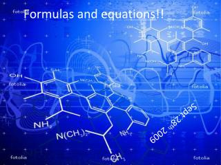 Formulas and equations!!