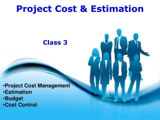 Project Cost Management Estimation Budget Cost Control