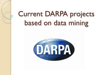 Current DARPA projects based on data mining