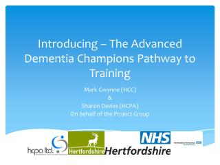 Introducing – The Advanced Dementia Champions Pathway to Training